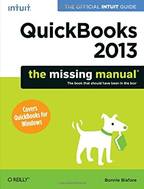 QuickBooks 2013: The Missing Manual 9781449316112
