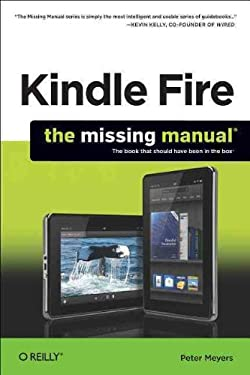Kindle Fire: The Missing Manual 9781449316273
