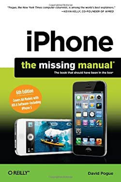 iPhone: The Missing Manual 9781449316488