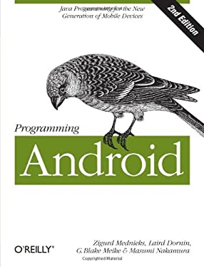 Programming Android: Java Programming for the New Generation of Mobile Devices 9781449316648