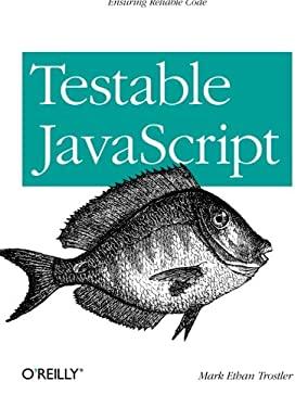 Testable JavaScript 9781449323394
