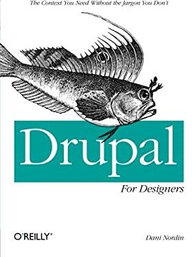 Drupal for Designers 9781449325046