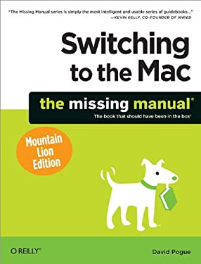 Switching to the Mac: The Missing Manual, Mountain Lion Edition 9781449330293