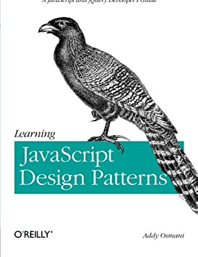 Learning JavaScript Design Patterns 9781449331818