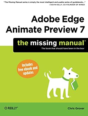 Adobe Edge Preview 7: The Missing Manual 9781449342005