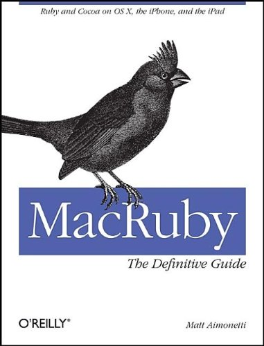 MacRuby: The Definitive Guide 9781449380373