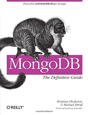 MongoDB: The Definitive Guide 9781449381561