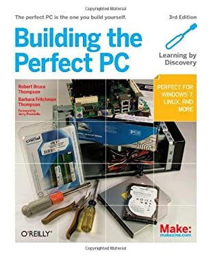 Building the Perfect PC 9781449388249