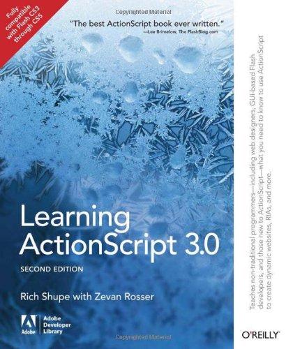Learning ActionScript 3.0 - Shupe, Rich / Rosser, Zevan