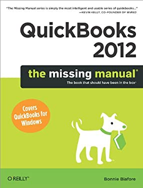 QuickBooks 2012: The Missing Manual 9781449398514