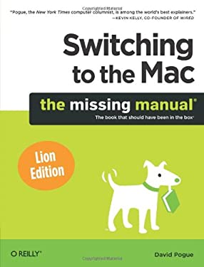 Switching to the Mac: The Missing Manual, Lion Edition 9781449398538
