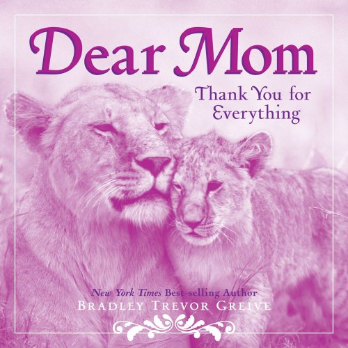 Dear Mom: Thank You for Everything 9781449401139