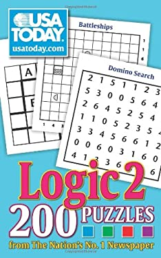USA Today Logic 2: 200 Puzzles from the Nation's No. 1 Newspaper