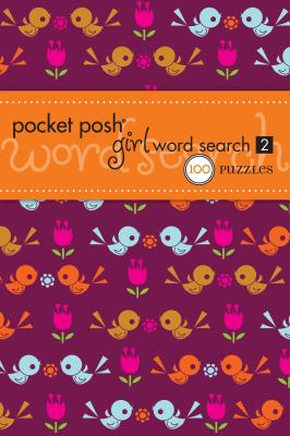 Pocket Posh Girl Word Search 2: 100 Puzzles 9781449407407