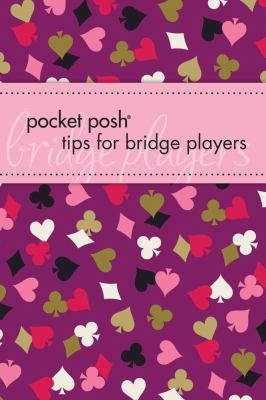 Pocket Posh Tips for Bridge Players 9781449407643
