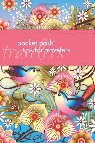 Pocket Posh Tips for Travelers 9781449407698