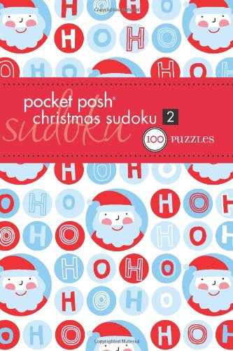 Pocket Posh Christmas Sudoku 2: 100 Puzzles 9781449408916