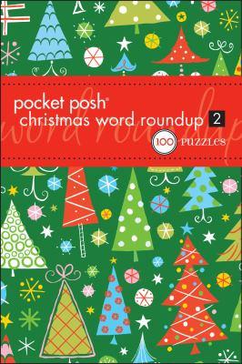 Pocket Posh Christmas Word Roundup 2: 100 Puzzles 9781449408930