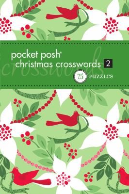 Pocket Posh Christmas Crosswords 2: 75 Puzzles 9781449408961