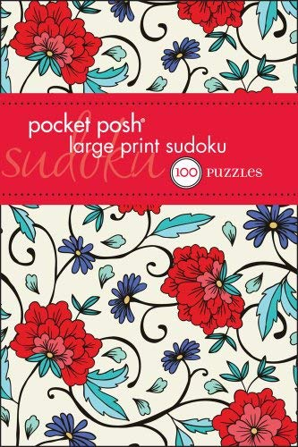 Pocket Posh Large Print Sudoku: 100 Puzzles 9781449409975