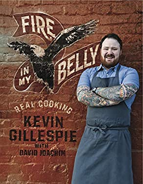Fire in My Belly: Real Cooking 9781449411435