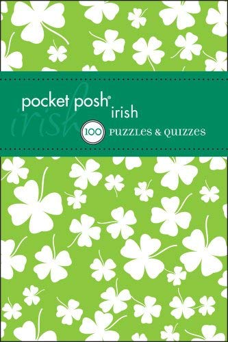 Pocket Posh Irish: Puzzles & Quizzes 9781449411596