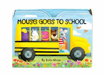 Mouse Goes to School 9781449417888