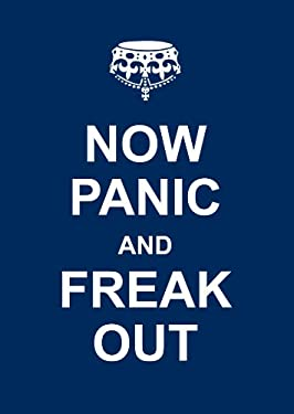 Now Panic and Freak Out 9781449418427