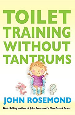 Toilet Training Without Tantrums 9781449418489