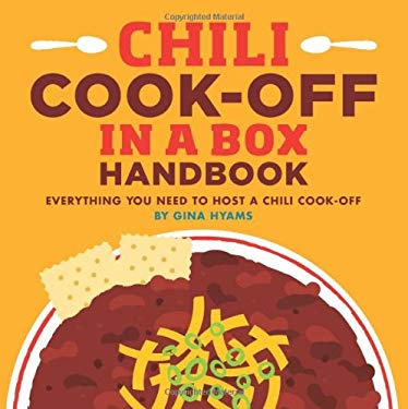 Chili Cook-Off in a Box: Everything You Need to Host a Chili Cook-Off 9781449418892