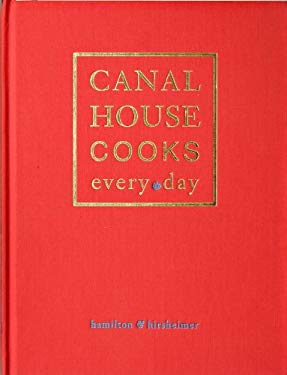 Canal House Cooks Every Day 9781449421472
