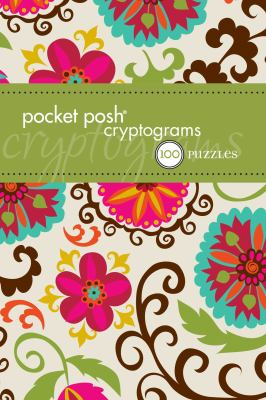 Pocket Posh Cryptograms: 100 Puzzles 9781449421823