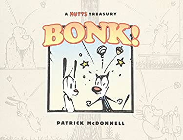 Bonk!: A Mutts Treasury 9781449423087