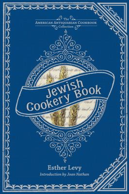 Jewish Cookery Book: On Principles of Economy 9781449423155