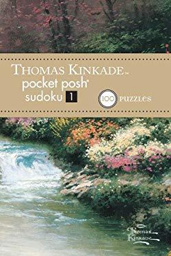 Thomas Kinkade Pocket Posh Sudoku 1: 100 Puzzles 9781449426088
