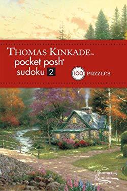 Thomas Kinkade Pocket Posh Sudoku 2: 100 Puzzles 9781449426163