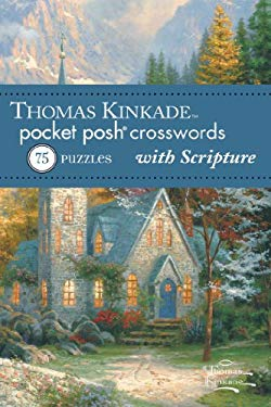 Thomas Kinkade Pocket Posh Crosswords 2 with Scripture: 75 Puzzles 9781449426927