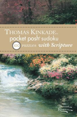Thomas Kinkade Pocket Posh Sudoku 1 with Scripture: 100 Puzzles