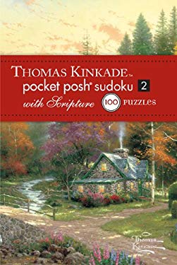 Thomas Kinkade Pocket Posh Sudoku 2 with Scripture: 100 Puzzles 9781449426941