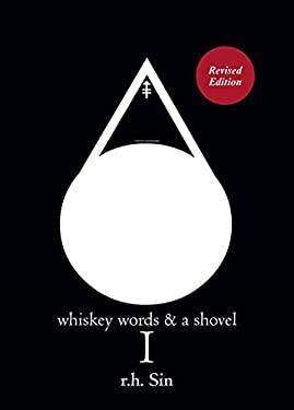 Whiskey Words & a Shovel I