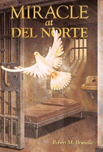 Miracle at del Norte 9781449709143
