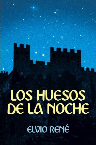 Los Huesos de La Noche 9781449743123