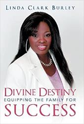 Divine Destiny Equipping the Family for Success 20334060