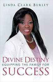 Divine Destiny Equipping the Family for Success 20334061
