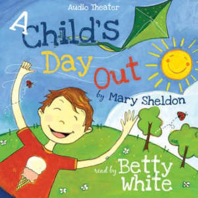 A Childs Day Out 9781441765710