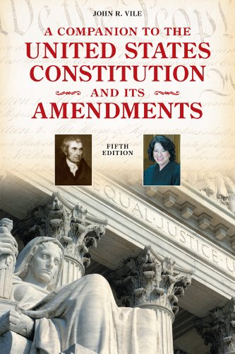 A Companion to the United States Constitution and Its Amendments 9781442209909