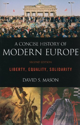 A Concise History of Modern Europe: Liberty, Equality, Solidarity 9781442205345