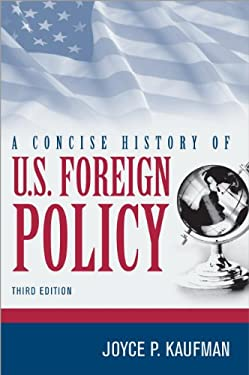 A Concise History of U.S. Foreign Policy 9781442223592