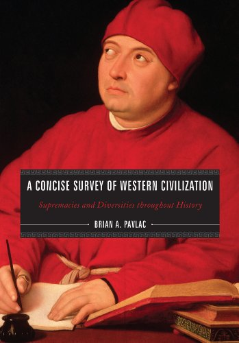 A Concise Survey of Western Civilization: Supremacies and Diversities Throughout History 9781442205550
