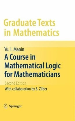 A Course in Mathematical Logic for Mathematicians 9781441906144